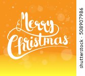 merry christmas  card concept ... | Shutterstock .eps vector #508907986