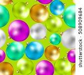 colorful christmas balls...   Shutterstock .eps vector #508909684