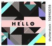 trendy geometric elements... | Shutterstock .eps vector #508983058