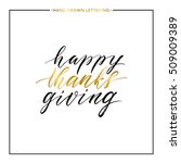 happy thanks giving gold text... | Shutterstock .eps vector #509009389