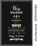 christmas quote. we're walking... | Shutterstock .eps vector #509041984