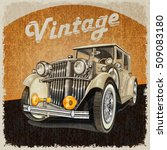 vintage car poster. | Shutterstock . vector #509083180