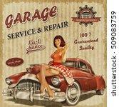 vintage garage retro poster | Shutterstock . vector #509083759