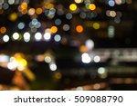 abstract bokeh night background. | Shutterstock . vector #509088790