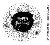 happy birthday  creative black... | Shutterstock .eps vector #509106250
