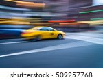 nyc taxi in motion. blurred ...   Shutterstock . vector #509257768