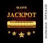 jackpot. eps10 vector... | Shutterstock .eps vector #509316100