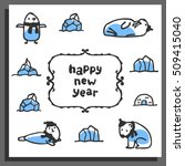 happy new year greeting card... | Shutterstock .eps vector #509415040