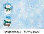 winter time background  snowmen ... | Shutterstock . vector #509421028