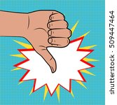 hand sign thumbs down comics...   Shutterstock .eps vector #509447464