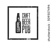 craft beer pub logo concept... | Shutterstock .eps vector #509507494