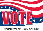 vote design is an illustration... | Shutterstock . vector #509521180