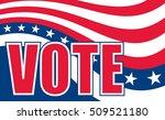 vote design is an illustration... | Shutterstock . vector #509521180