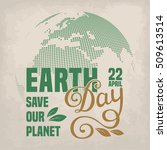 earth day poster template. hand ... | Shutterstock . vector #509613514