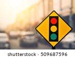 traffic light warning sign on... | Shutterstock . vector #509687596