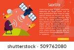 satelite conceptual banner | Shutterstock .eps vector #509762080