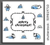 merry chrismas card with cute... | Shutterstock .eps vector #509819710