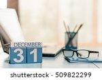 december 31st. day 31 of month  ... | Shutterstock . vector #509822299