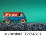 free delivery  vintage toy truck | Shutterstock . vector #509927248