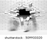 destruction of a brick wall. 3d ... | Shutterstock . vector #509933320