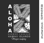 aloha hawaii islands... | Shutterstock .eps vector #509945938