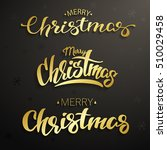 merry christmas inscription.... | Shutterstock .eps vector #510029458