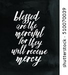 blessed are the merciful for... | Shutterstock . vector #510070039