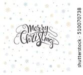 merry christmas lettering over...   Shutterstock .eps vector #510070738