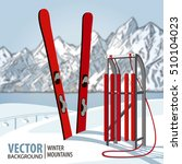 red wooden sled and ski....   Shutterstock .eps vector #510104023
