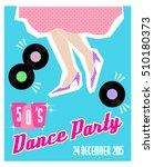 sample poster for dance party ... | Shutterstock .eps vector #510180373