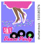 sample poster for dance party ... | Shutterstock .eps vector #510180376