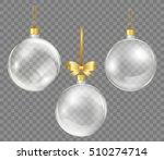 glass transparent christmas... | Shutterstock .eps vector #510274714