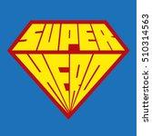 superhero icon   superhero logo | Shutterstock .eps vector #510314563