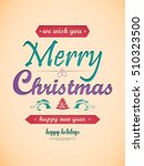 christmas and new years red... | Shutterstock .eps vector #510323500