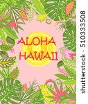 aloha hawaii summer poster with ... | Shutterstock .eps vector #510333508