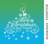 merry christmas greeting card... | Shutterstock .eps vector #510347218