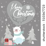 christmas card with presents... | Shutterstock .eps vector #510367723