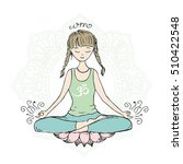 girl in lotus yoga pose doodle... | Shutterstock .eps vector #510422548
