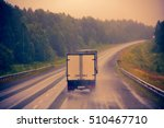 lorry on highway delivery of... | Shutterstock . vector #510467710