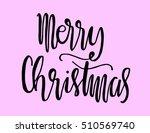 merry christmas. modern... | Shutterstock .eps vector #510569740
