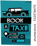 book a taxi poster anytime... | Shutterstock .eps vector #510578470