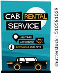 cab rental service anytime... | Shutterstock .eps vector #510581029