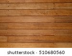 texture of wood background... | Shutterstock . vector #510680560