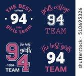 the best girls team college... | Shutterstock .eps vector #510695326