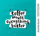 trendy lettering poster. hand... | Shutterstock .eps vector #510722104
