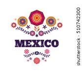 mexican pattern  beautiful... | Shutterstock .eps vector #510742300