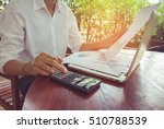 business woman calculate and... | Shutterstock . vector #510788539