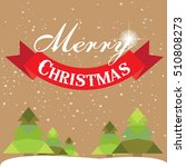 christmas card with christmas... | Shutterstock .eps vector #510808273