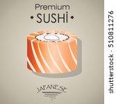 philadelphia sushi flat food... | Shutterstock .eps vector #510811276