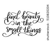 find beauty in the little... | Shutterstock .eps vector #510820204